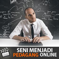 Seni Menjadi Pedagang Online 250x250