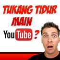 Tukang Tidur Main Youtube 125x125
