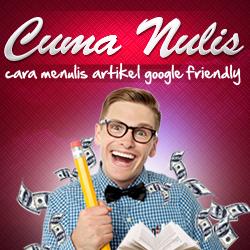 Cara Menulis Artikel Google Friendly 250x250
