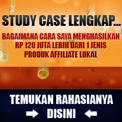Study Case 120 Juta Lebih Dari Affiliate Lokal 250x250