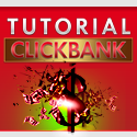 Tutorial Affiliate Click Bank (The Series)