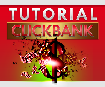 Tutorial Affiliate Click Bank (The Series) 336x280