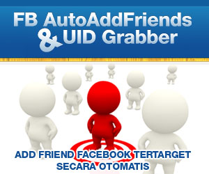 FB Auto Add Friends + UID Grabber 300x250