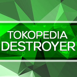 Tokopedia Destroyer  250x250