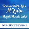Panduan Praktis Ajaib Al Qur'an Menjadi Manusia Cerdas