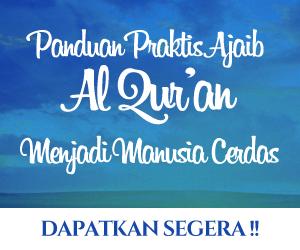 Panduan Praktis Ajaib Al Qur'an Menjadi Manusia Cerdas 300x250